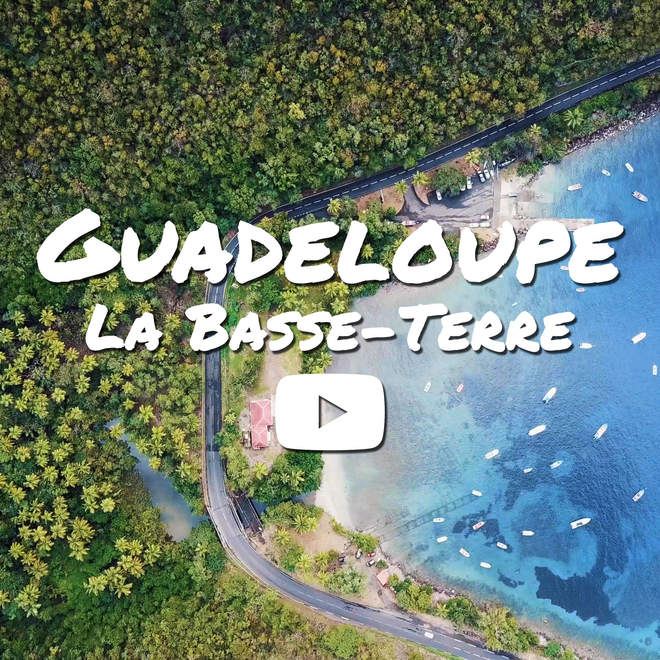 Guadeloupe : La Basse-Terre